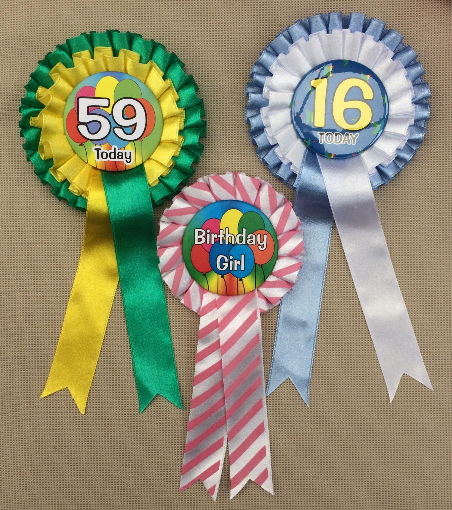 Rosettes for Birthdays