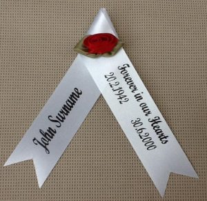 rsonalised Funeral Ribbon are a perfect way to show your respect at eiether a funeral service or at a subsequent memorial service. Your choice of colours and text