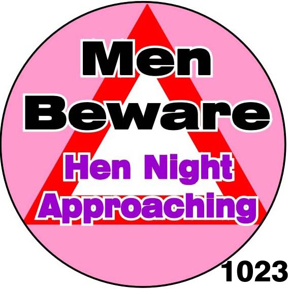 Badges for Hen Nights
